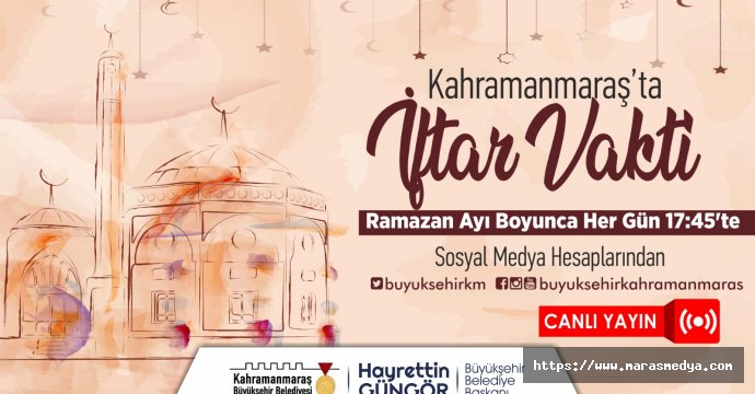 """KAHRAMANMARAŞ'TA İFTAR VAKTİ"""